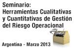 Material Seminario: Herramientas Cualitativas y Cuantitativas  de Gestión del Riesgo Operacional